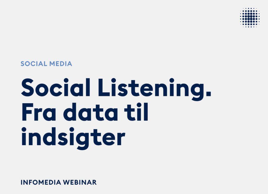 Infomedia webinar om social listening